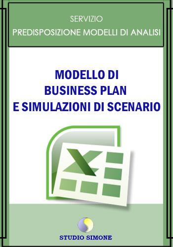 Modello di Business Plan e simulazioni di scenario
