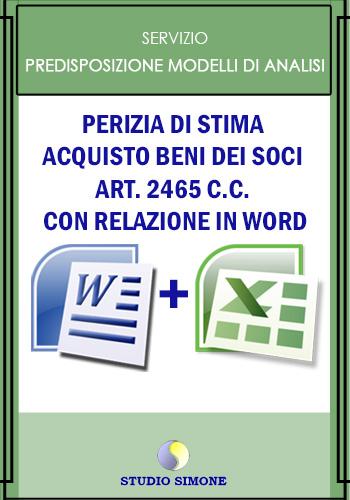 Perizia di stima – Acquisto beni dei soci art. 2465 c.c. con relazione in word
