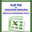 Flat tax o tassazione ordinaria <br /> Modello di convenienza fiscale